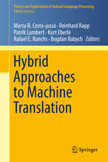Contributed Volume: Hybrid Approaches to Machine Translation